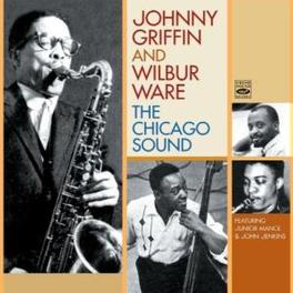 CHICAGO SOUND Audio CD, JOHNNY/WILBUR WA GRIFFIN, CD