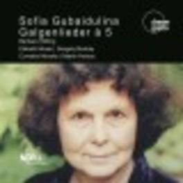 GALGENLIEDER A 5 HOEFLING/MOSER/BODOKY/MONSKE/HEINZE S. GUBAIDULINA, CD