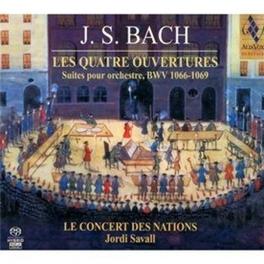 LES QUATRE OUVERTURES LE CONCERT DES NATIONS/JORDI SAVALL J.S. BACH, CD