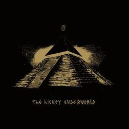 HICKEY UNDERWORLD Audio CD, HICKEY UNDERWORLD, CD