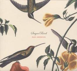 SUGARBIRD FT. GARTH HUDSON (THE BAND) Audio CD, PAUL REDDICK, CD