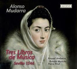 TRES LIBROS DE MUSICA PRIVATE MUSICKE/ANDUEZA Audio CD, MUDARRA, CD