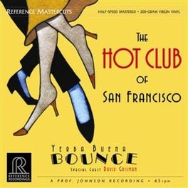 YERBA BUENA BOUNCE AUDIOPHILE VINYL HOT CLUB OF SAN FRANCISCO, LP