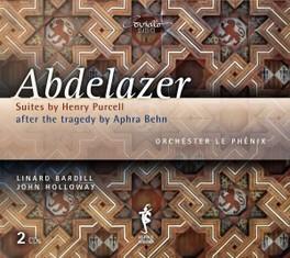 ABDELAZER SUITES ORCHESTER LE PHENIX/JOHN HOLLOWAY H. PURCELL, CD