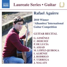 WINNER 2010 ALHAMBRA.. LAUREATE SERIES RAFAEL AGUIRRE, CD