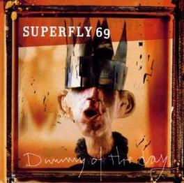 DUMMY OF A DAY Audio CD, SUPERFLY 69, CD