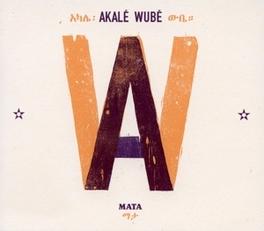 MATA AKALE WUBE, CD