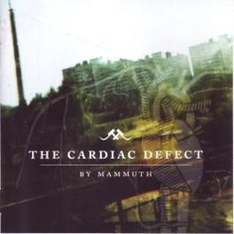 CARDIAC DEFECT Audio CD, MAMMUTH, CD