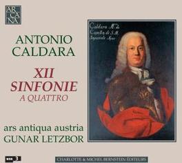 XII SINFONIE A QUATTRO ARS ANTIQUA AUSTRIA/GUNAR LETZBOR Audio CD, A. CALDARA, CD