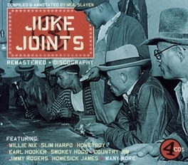 JUKE JOINTS W/WILLIE NIX/SLIM HARPO/EARL HOOKER/SMOKEY HOGG/AO V/A, CD