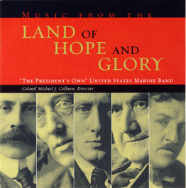 LAND OF HOPE AND GLORY PRESIDENT'S OWN, CD