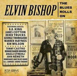 BLUES ROLLS ON & SPECIAL GUESTS Audio CD, ELVIN BISHOP, CD
