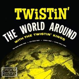 TWISTIN' THE WORLD AROUND TWISTIN' KINGS, CD
