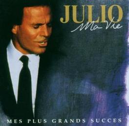 MA VIE: MES PLUS GRANDS.. .. SUCCES / FRENCH VERSION Audio CD, JULIO IGLESIAS, CD