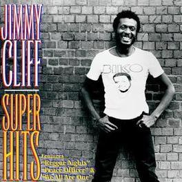SUPER HITS Audio CD, JIMMY CLIFF, CD