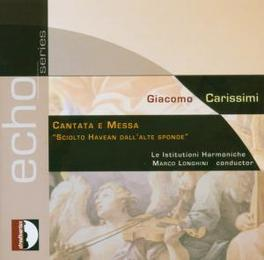 MASS AND CANTATA LE INSTIT.ARMONICHE MARCO LONGHINI Audio CD, G. CARISSIMI, CD