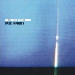 FAKE INFINITY AMPLIFIED SYNTH-ROCK AND CRYPTIC VOCAL HOOKS NERVOUS CURTAINS, LP