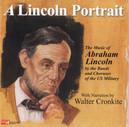 LINCOLN PORTRAIT: MUSIC MILITARY BANDS/ORCHESTRAS & ENSEMBLES