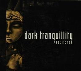 PROJECTOR -REISSUE- +BONUS Audio CD, DARK TRANQUILLITY, CD