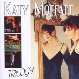TRILOGY 3 ALBUMS ON A DOUBLE CD Audio CD, KATY MOFFATT, CD