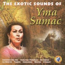 EXOTIC SOUND OF Audio CD, YMA SUMAC, CD