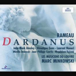 DARDANUS W/AINSLEY, GENS, DELUNSCH, MUSICIENS DU LOUVRE, MINKOWS Audio CD, J.P. RAMEAU, CD