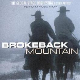 BROKEBACK MOUNTAIN PERFORM MUSIC FROM Audio CD, GLOBAL STAGE ORCHESTRA, CD