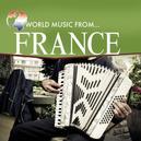WORLD MUSIC FROM FRANCE TR:BALLADE POUR ADELINE/POLKA ARLESIENNE/CHARMAINE/PLAI