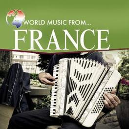 WORLD MUSIC FROM FRANCE TR:BALLADE POUR ADELINE/POLKA ARLESIENNE/CHARMAINE/PLAI Audio CD, V/A, CD