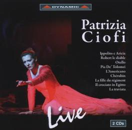 LIVE WORKS BY TRAETTA, MEYERBEER, ROSSINI, DONIZETTI, PICCIN Audio CD, PATRIZIA CIOFI, CD