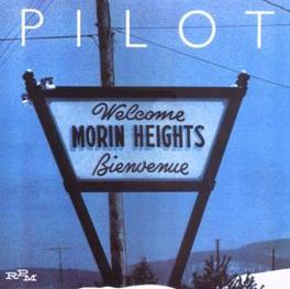 MORIN HEIGHTS REMASTERED 1976 ALBUM W/4 BONUS TRACKS Audio CD, PILOT, CD
