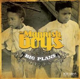 BIG PLANS MANNISH BOYS, CD