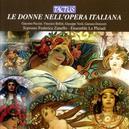 LE DONNE NELL'OPERA ITALI FEDERICA ZANELLO//WORKS:PUCCINI/BELLINI/VERDI/DONIZETTI