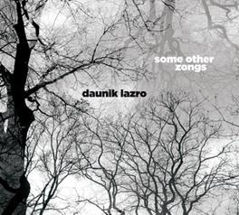 SOME OTHER SONGS DAUNIK LAZRO, CD