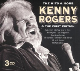 HITS AND MORE... ...AND THE FIRST EDITION Audio CD, KENNY ROGERS, CD
