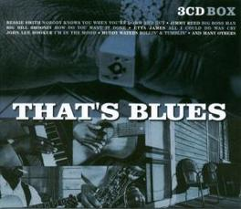 THAT'S BLUES -3CD- W/BESSIE SMITH/SKIP KAMES/ROBERT JOHNSON/SONNY TERRY Audio CD, V/A, CD