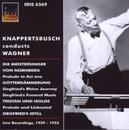 KNAPPERTSBUSCH CONDUCTS W LIVE RECORDINGS 1953-1959
