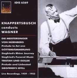 KNAPPERTSBUSCH CONDUCTS W LIVE RECORDINGS 1953-1959 Audio CD, R. WAGNER, CD