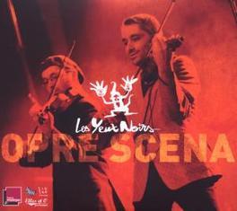 OPRE SCENA Audio CD, LES YEUX NOIRS, CD