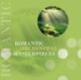 ROMANTIC ORCHESTRAL.. WORKS BY MENDESSOHN BARTHOLDY/SCHUBERT/BERLIOZ/SCHUMANN Audio CD, MENDELSSOHN/SCHUBERT, CD