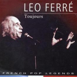 TOUJOURS Audio CD, LEO FERRE, CD