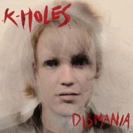 DISMANIA MUSIC FOR HEATHENS, BOTH PRIMITIVE AND SOPHISTICATED, K-HOLES, CD