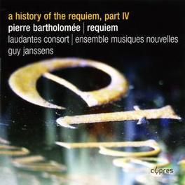 REQUIEM/HISTORY OF.. .. REQUIEM PART I Audio CD, BARTHOLOMEE, CD