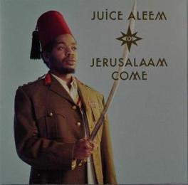 JERUSALAAM COME Audio CD, JUICE ALEEM, CD