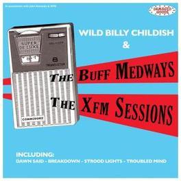 XFM SESSIONS CHILDISH, BILLY -WILD-, LP