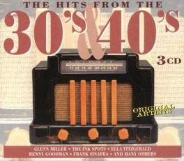 HITS FROM THE 30'S & 40'S 3CD BOX W/INK SPOTS/ELLA FITZGERALD/FRANK SINATRA/BENNY Audio CD, V/A, CD