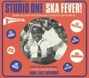 STUDIO ONE SKA FEVER * MORE...