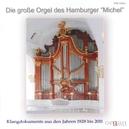 DIE GROSSE ORGEL DES HAMB ALFRED SITTARD/GERHARD DICKEL/CHRISTOPH SCHONER