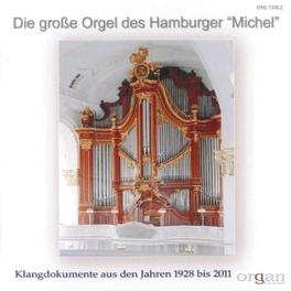 DIE GROSSE ORGEL DES HAMB ALFRED SITTARD/GERHARD DICKEL/CHRISTOPH SCHONER V/A, CD