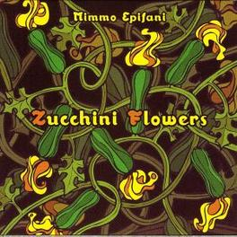 ZUCCHINI FLOWERS Audio CD, MIMMO EPIFANI, CD
